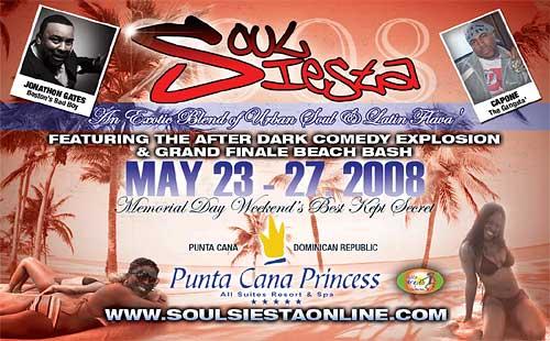 Soul Siesta 2008 -  May 23-27, 2008 - Punta Cana